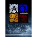 De  l'Alpha à l'Oméga (tome 1, pdf), version 2010
