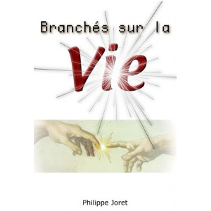 Branchés sur la vie (pdf)