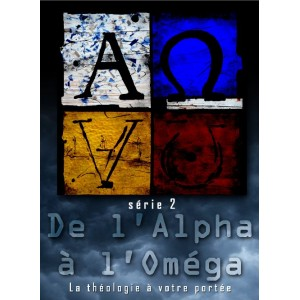 De l'Alpha à l'Oméga, version 2010 (tome 1, série 4 mp3 à télécharger) n°2