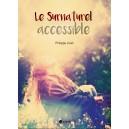 Le surnaturel accessible