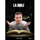 La bible quoi